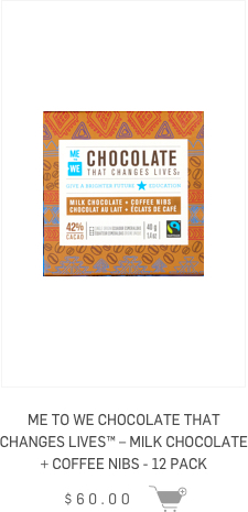 ME to WE Chocolate that changes lives - Milk Chocolate + Coffee Nibs - 12 pack